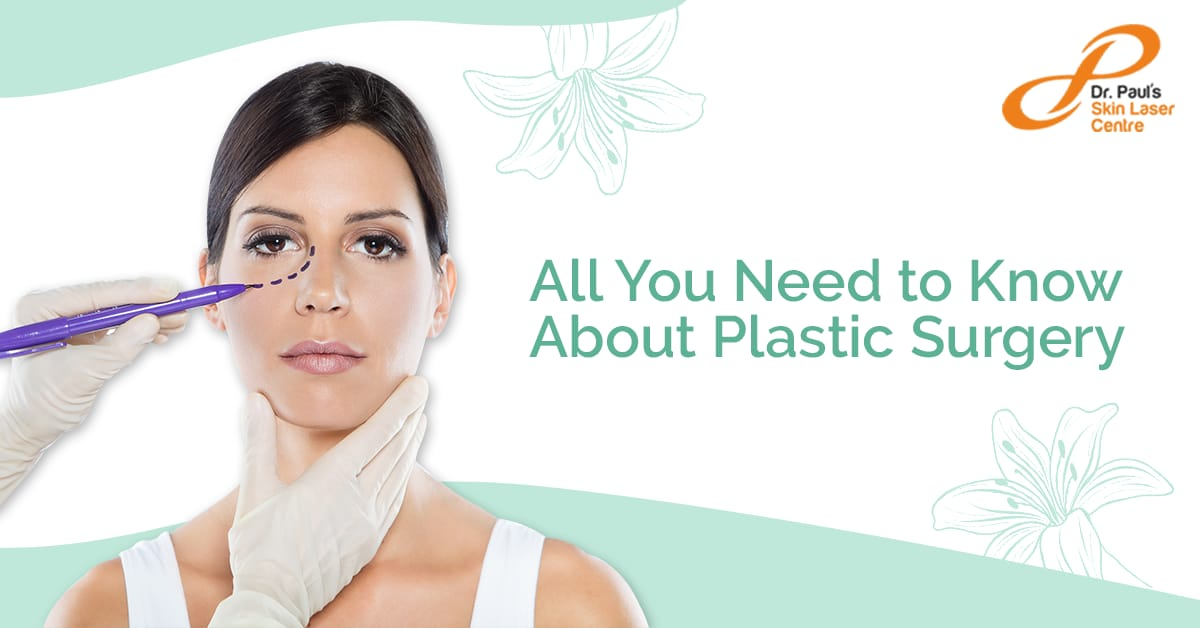 All You Need To Know About Plastic Surgery